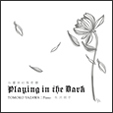 Playing in the Dark / 仏蘭西幻想奇譚